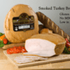 TURKEY BREAST- Whole Hickory Smoked Oiled Brown Black Steer Premium $4.79/lbs (9lbs Average)